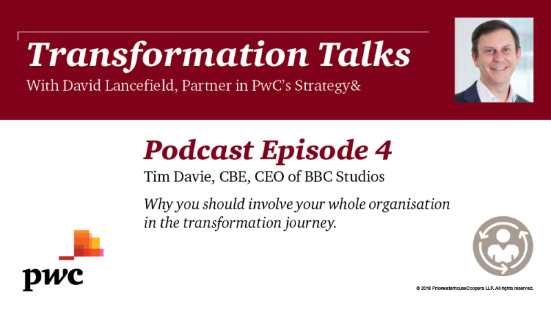 Transformation Talks - Episode 4 - Why you should involve your whole organisation in the transformation journey